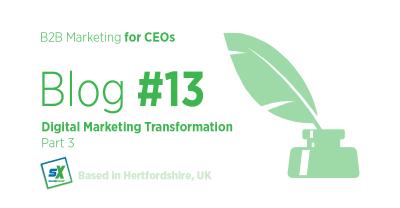 Digital Marketing Transformation - Part 3