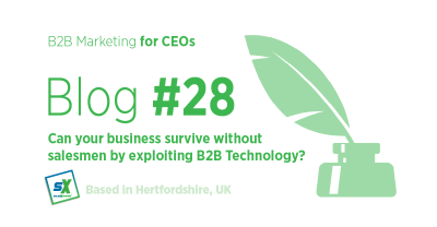 Can your business survive without salesmen by exploiting B2B Marketing Technology?