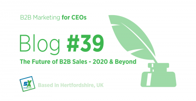 The Future of B2B Sales – 2020 and Beyond