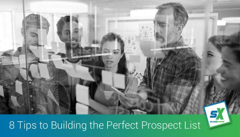8 Top Tips to Building the Perfect Prospect List