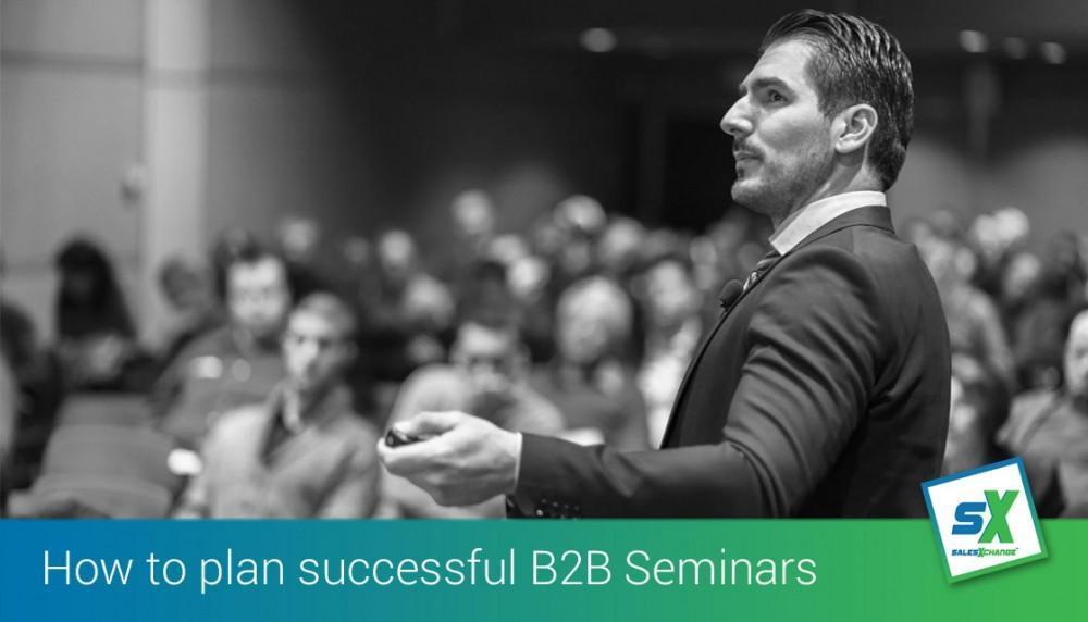 How to Plan Successful B2B Seminars