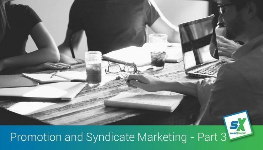 How to Promote Your SME Business Through Syndicate Marketing - Part 3