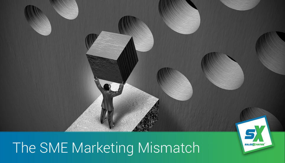 The SME Marketing Mismatch and How to Overcome It