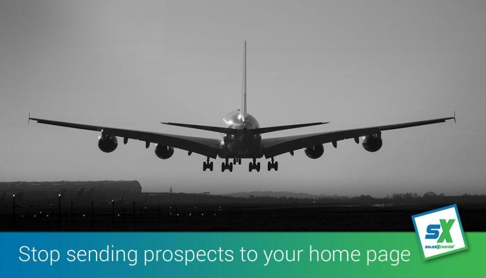 Stop sending prospects to your homepage and start exploting landing pages