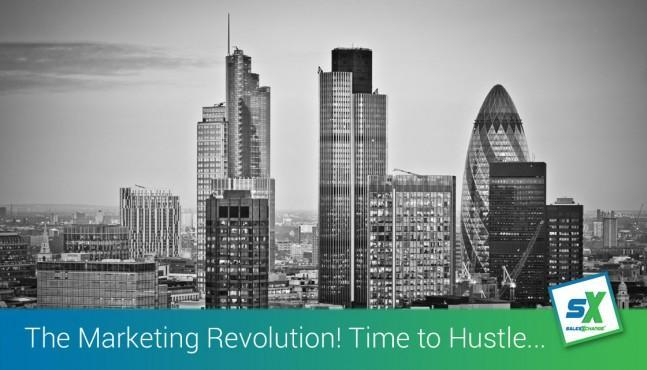 The Marketing Revolution means it's time to hustle, with likeminded businesses