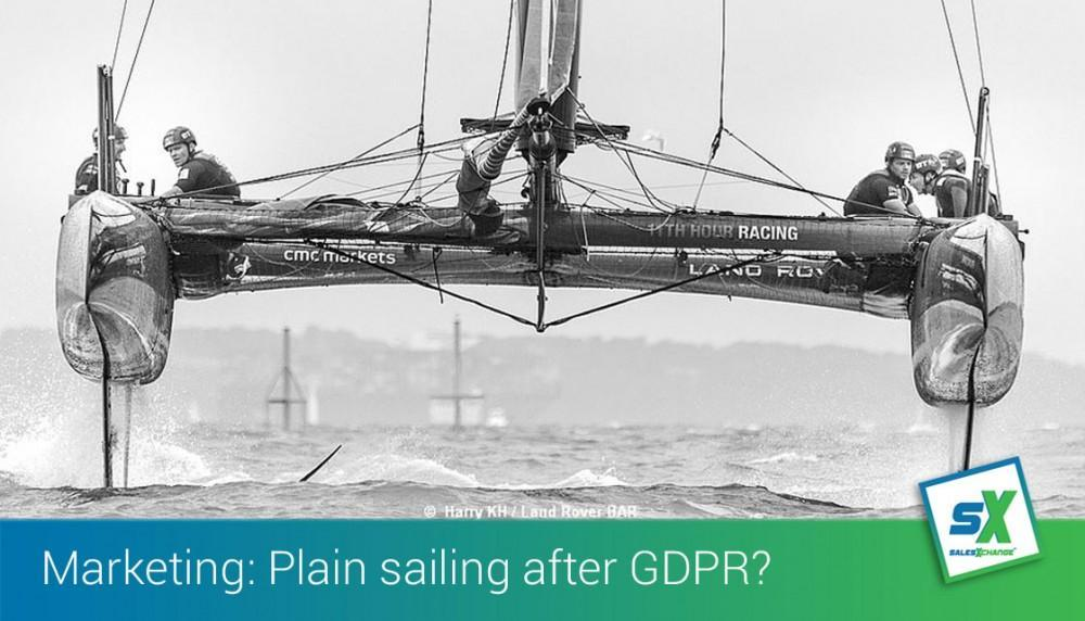 Marketing: Will it be plain sailing after GDPR