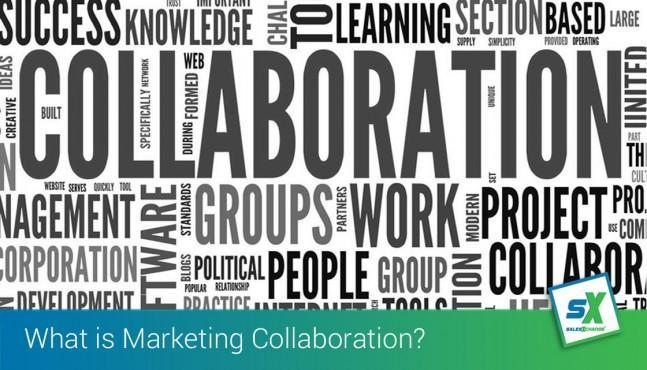 What is Marketing Collaboration and why you should be considering it