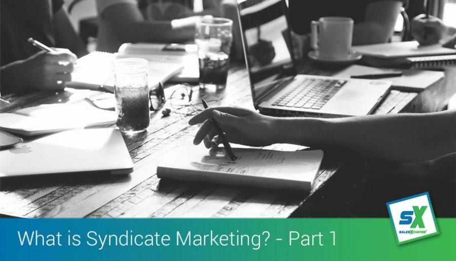 What does Collaboration or Syndicate Marketing Really Mean? Part 1